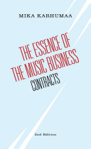 The Essence of the Music Business