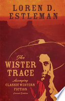 The Wister Trace