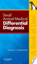 Small Animal Medical Differential Diagnosis Book