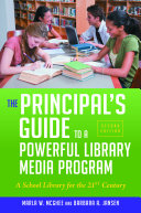The Principal s Guide to a Powerful Library Media Program