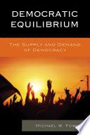 Democratic Equilibrium