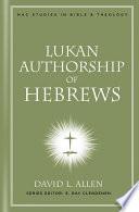 Lukan Authorship of Hebrews Book