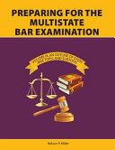 Preparing for the Multistate Bar Examination  Volume III