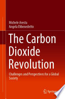 The Carbon Dioxide Revolution