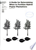 A guide for determining when to fertilize hybrid poplar plantations