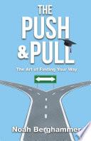 The Push   Pull Book PDF
