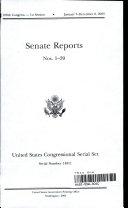 United States Congressional Serial Set, Serial No. 14811, Senate Reports Nos. 1-39