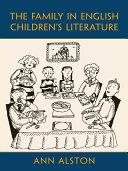 The Family in English Children   s Literature