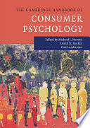 The Cambridge Handbook of Consumer Psychology