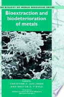 Bioextraction and Biodeterioration of Metals
