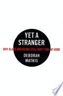 Yet a Stranger