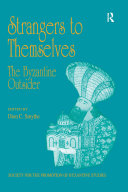 Strangers to Themselves  The Byzantine Outsider