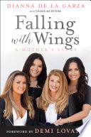 Falling with Wings  A Mother s Story