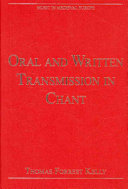 Oral and Written Transmission in Chant