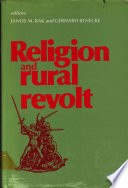 Religion and Rural Revolt