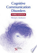 Cognitive Communication Disorders, Third Edition