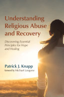 Understanding Religious Abuse and Recovery [Pdf/ePub] eBook