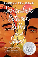 link to Somewhere between bitter and sweet in the TCC library catalog
