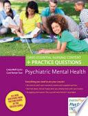 Psychiatric Mental Health Nursing  : Content Review Plus Practice Questions