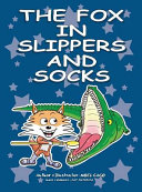 The Fox In Slippers And Socks