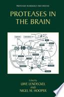 Proteases In The Brain Book PDF