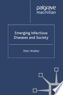 Emerging Infectious Diseases and Society Book
