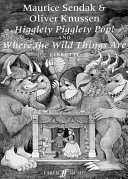 Higglety Pigglety Pop  and Where the Wild Things Are