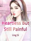 Heartless, But Still Painful Pdf/ePub eBook