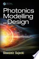 Photonics Modelling and Design Book