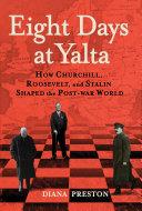 Eight Days at Yalta [Pdf/ePub] eBook