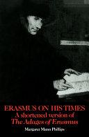 Erasmus on His Times