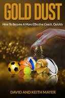 Gold Dust  How to Become a More Effective Coach  Quickly