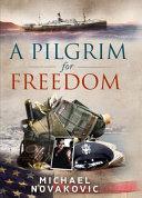 A Pilgrim for Freedom