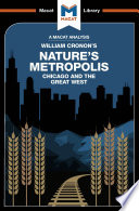 An Analysis of William Cronon s Nature s Metropolis Book