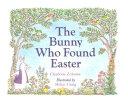 The Bunny who Found Easter Pdf/ePub eBook