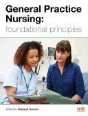 General Practice Nursing: foundational principles