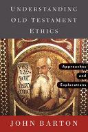 Understanding Old Testament Ethics