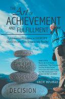 The ART of Achievement and Fulfillment [Pdf/ePub] eBook