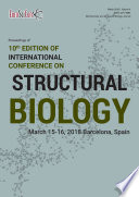 Proceedings of 10th Edition of International Conference on Structural Biology 2018