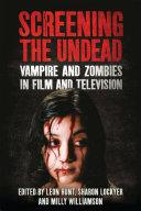 Screening the Undead Pdf/ePub eBook