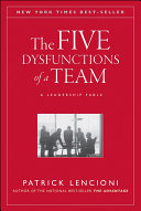 The five dysfunctions of a team a leadership fable
