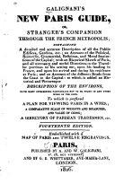 New Paris Guide  Or Stranger s Companion Through the French Metropolis