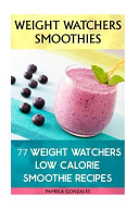 Weight Watchers Smoothies 77 Weight Watchers Low Calorie Smoothie Recipes