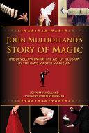 John Mulholland's Story of Magic Pdf/ePub eBook