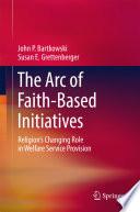 The Arc of Faith Based Initiatives