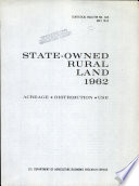 State-owned rural land, 1962 : acreage, distribution, use