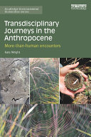 Transdisciplinary Journeys in the Anthropocene