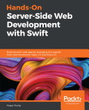 Hands On Server Side Web Development with Swift