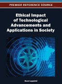 Ethical Impact of Technological Advancements and Applications in Society