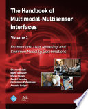 The Handbook of Multimodal Multisensor Interfaces  Volume 1
